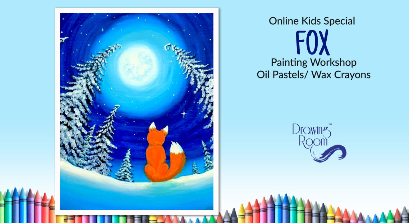 Online Kids Special Fox Painting Workshop by Drawing Room