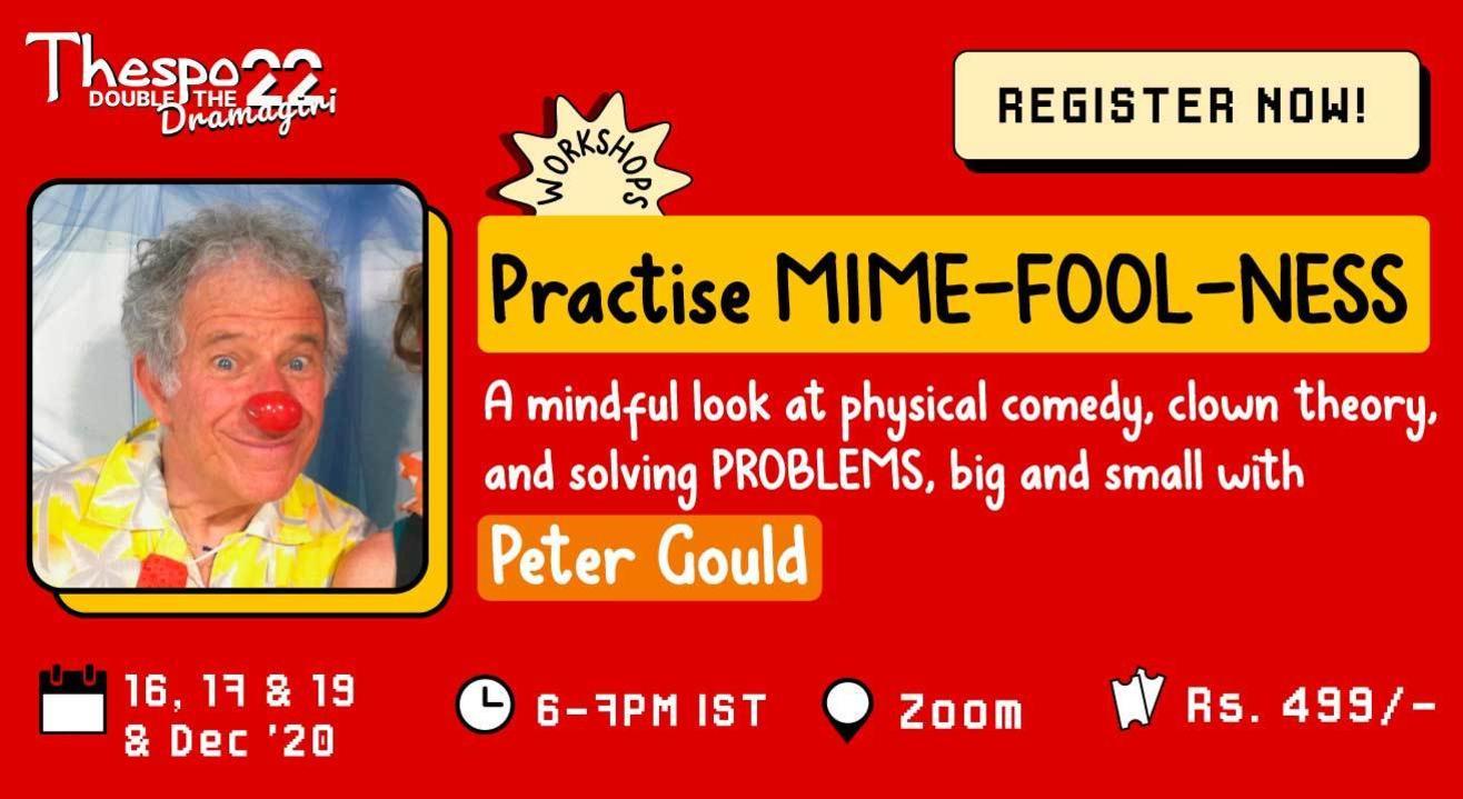 Thespo 22: Practise Mime-Fool-ness