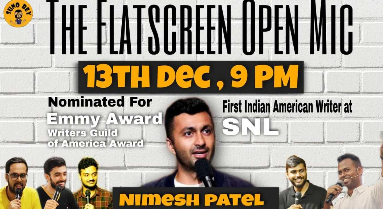 Comedy Nights with Nimesh Patel : A Flat Screen Special Mic