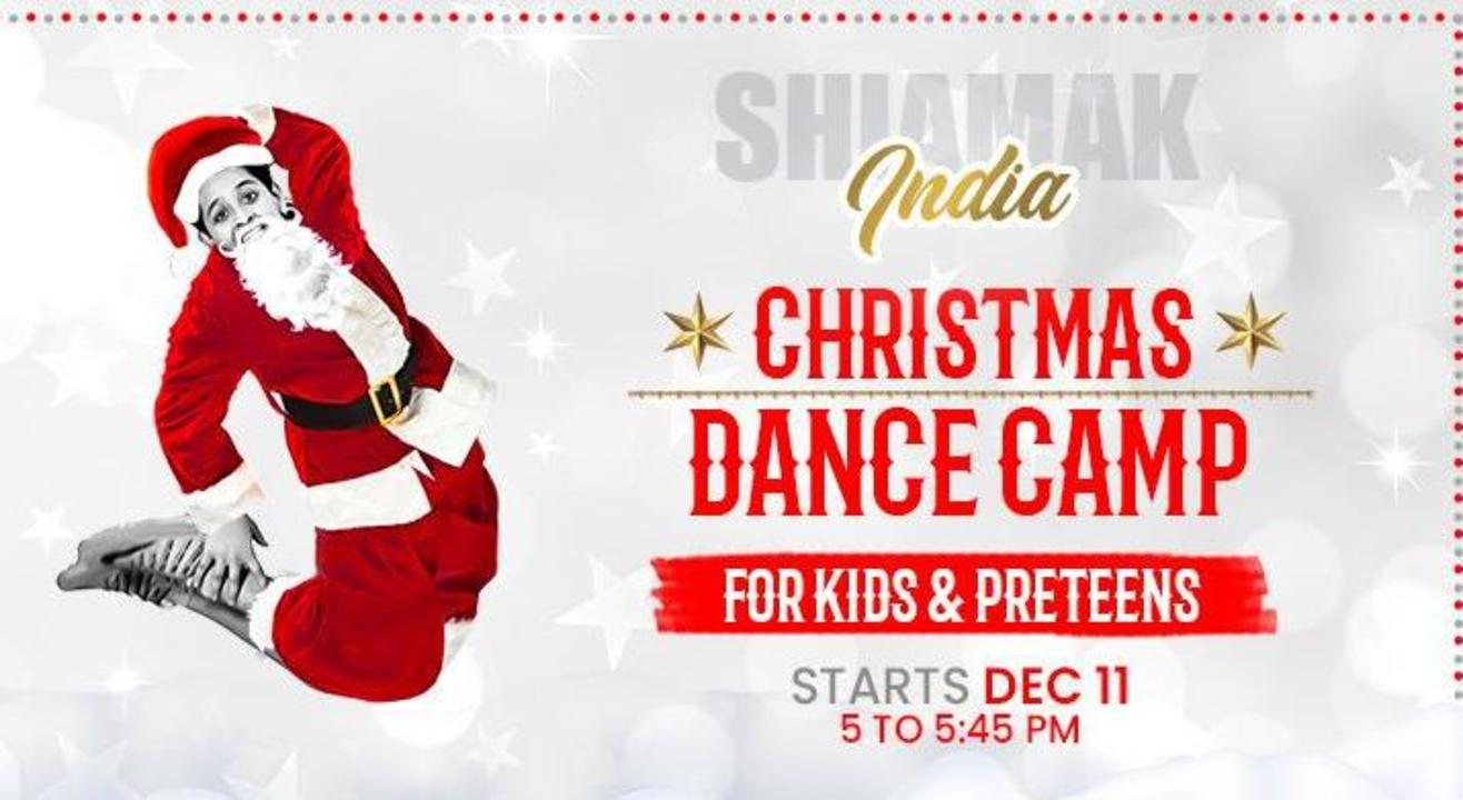 SHIAMAK Christmas Dance Camp (Kids Batch #1 - 4 to 6 years)