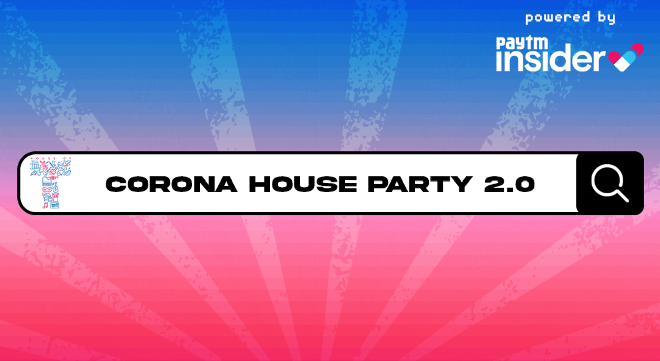 House of T presents Corona House Party 2.0 - Dec 13
