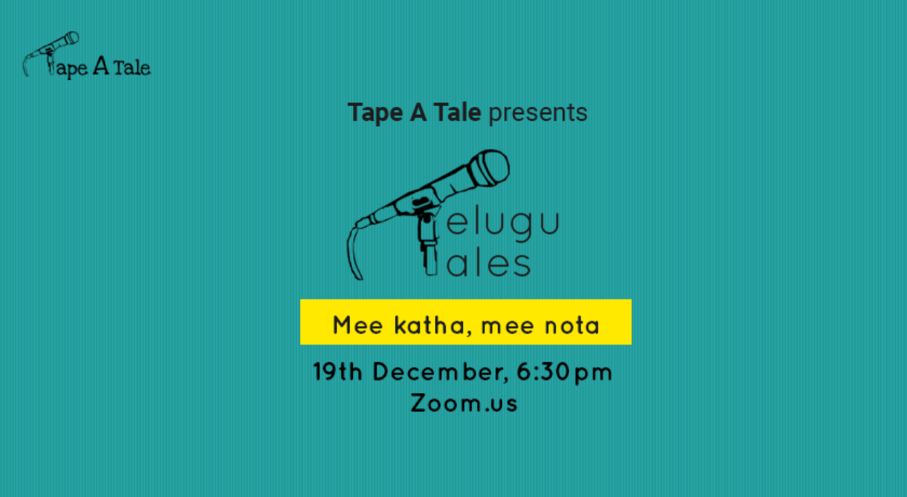 Telugu Tales - A Storytelling Event by Tape A Tale