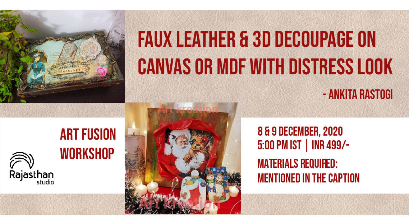 Faux Leather & 3D Decoupage on Canvas or MDF Workshop