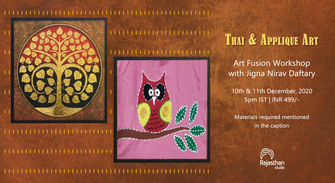 Thai & Applique Art Workshop By Rajasthan Studio