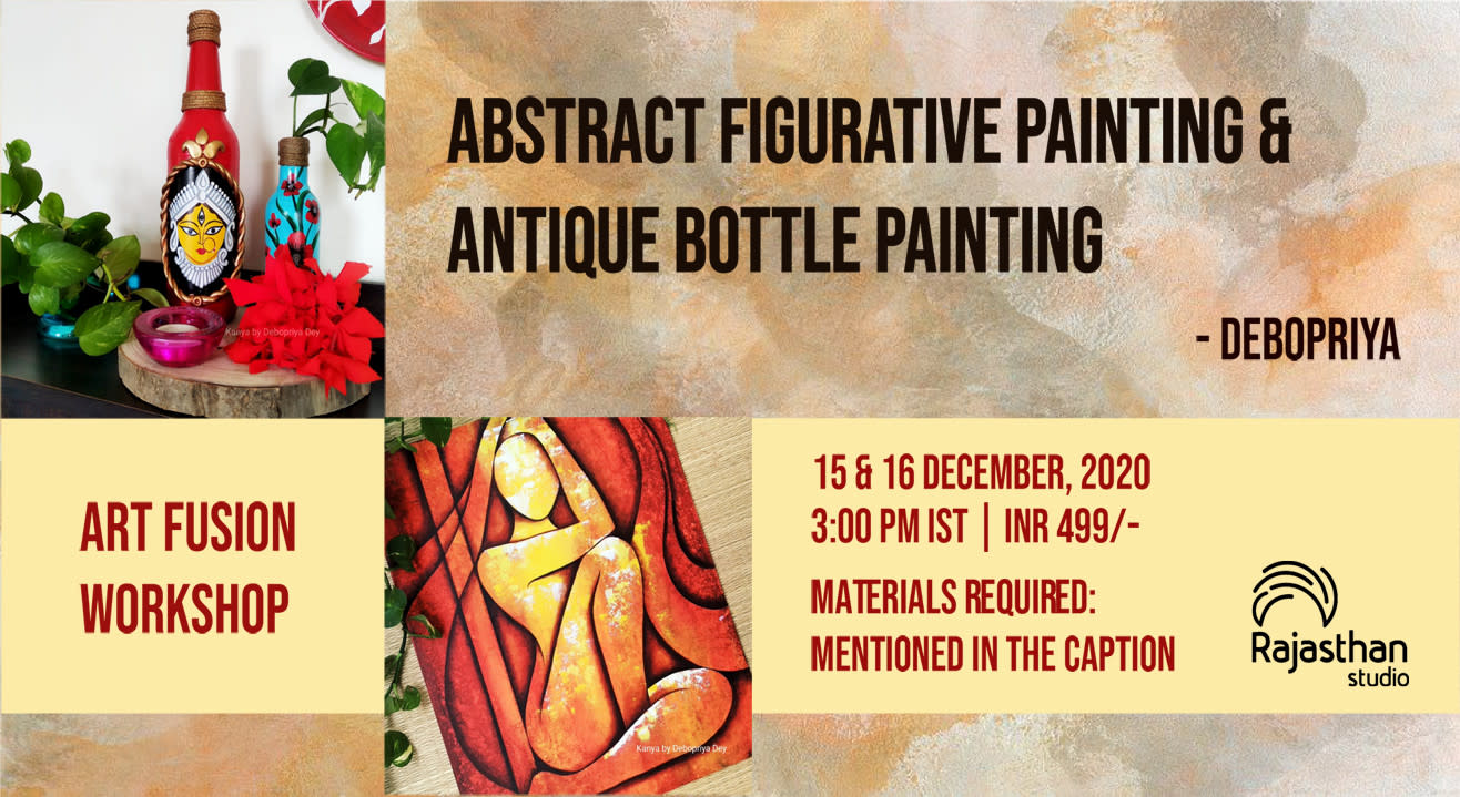 Abstract Figurative Painting and Antique Bottle Painting  Workshop By Rajasthan Studio