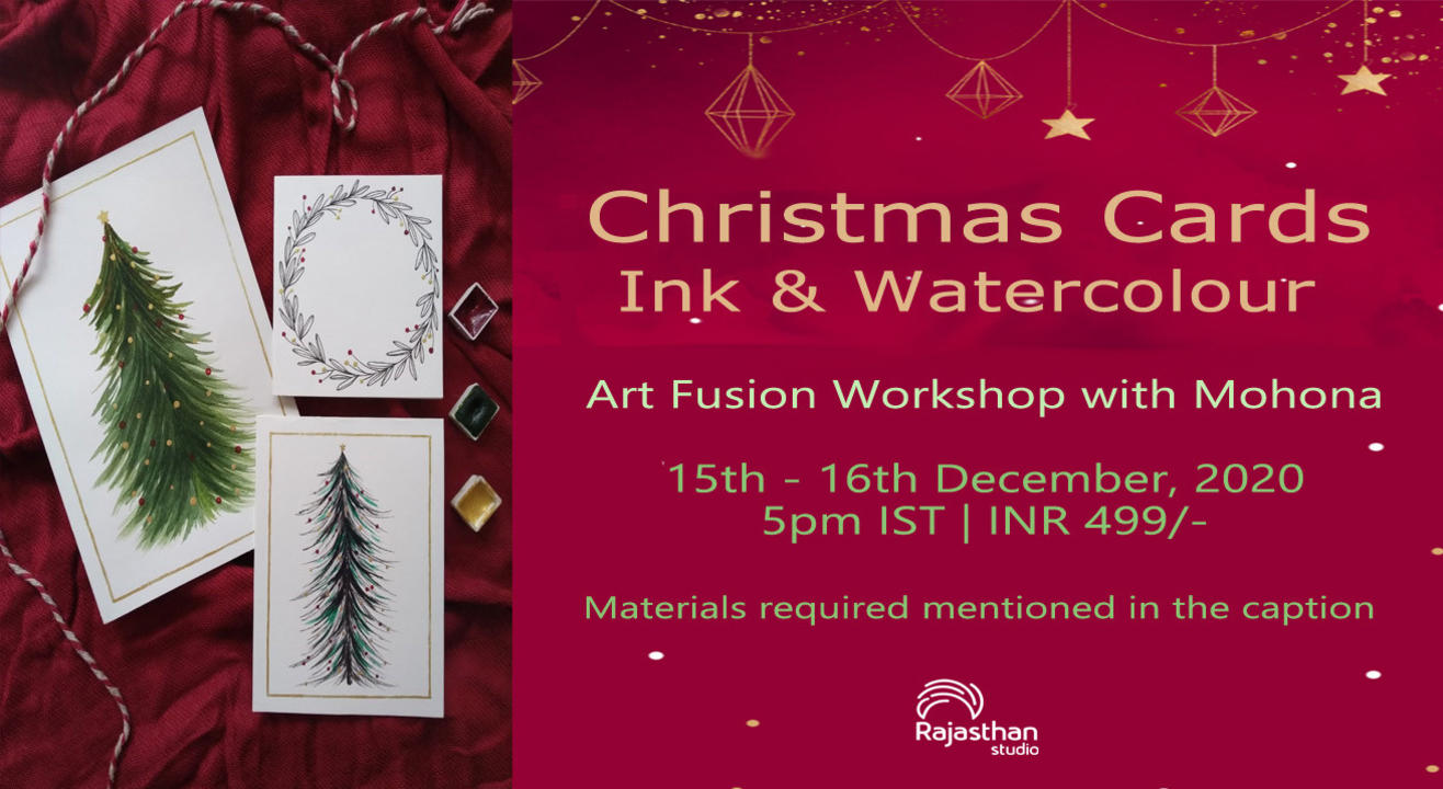 Christmas Cards Ink & Watercolour Workshop By Rajasthan Studio