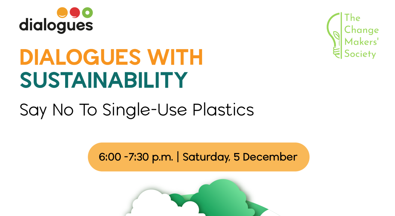 Dialogues with Sustainability: Single Use Plastics