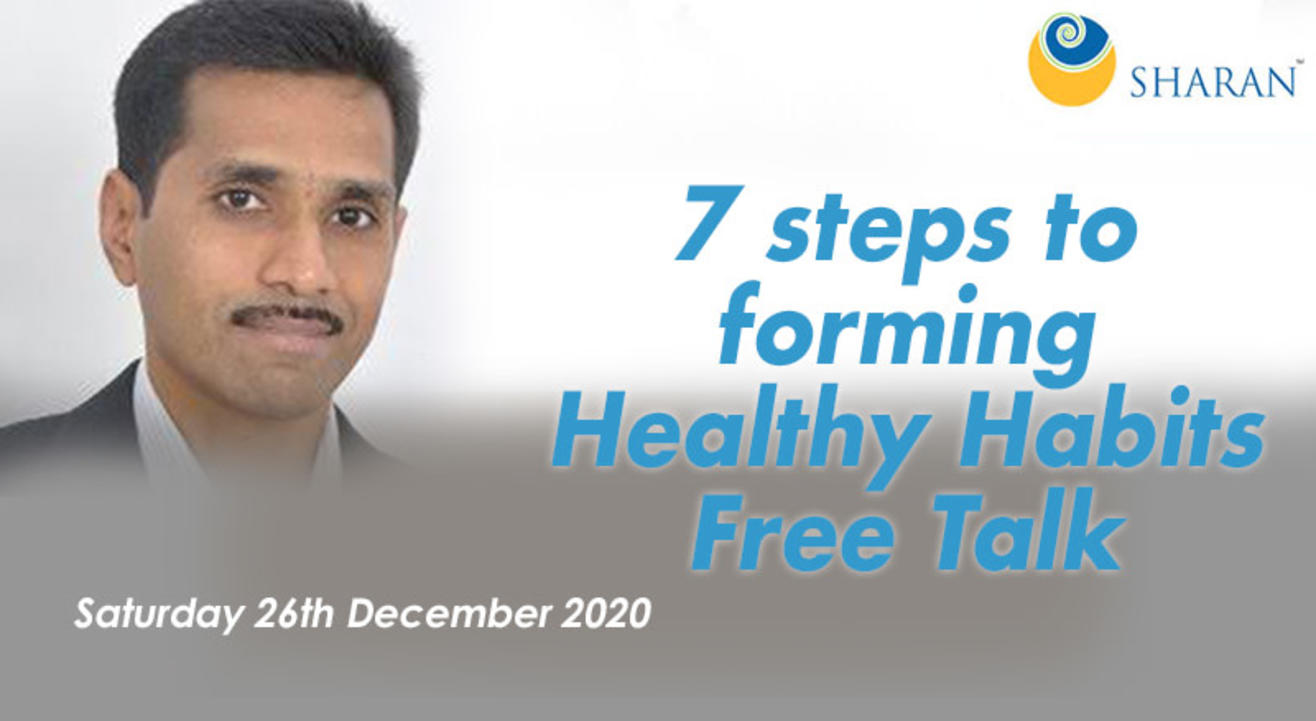 7 steps to forming Healthy Habits – Free Talk