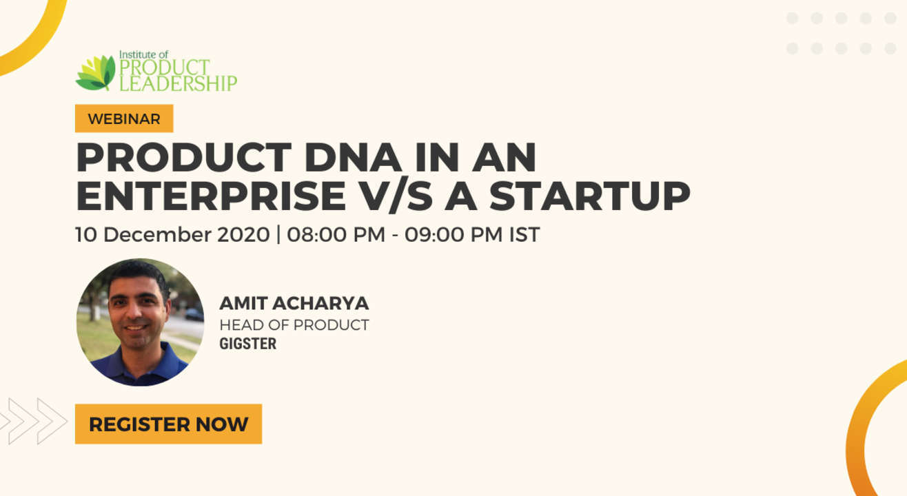 Product DNA in an Enterprise v/s a Startup