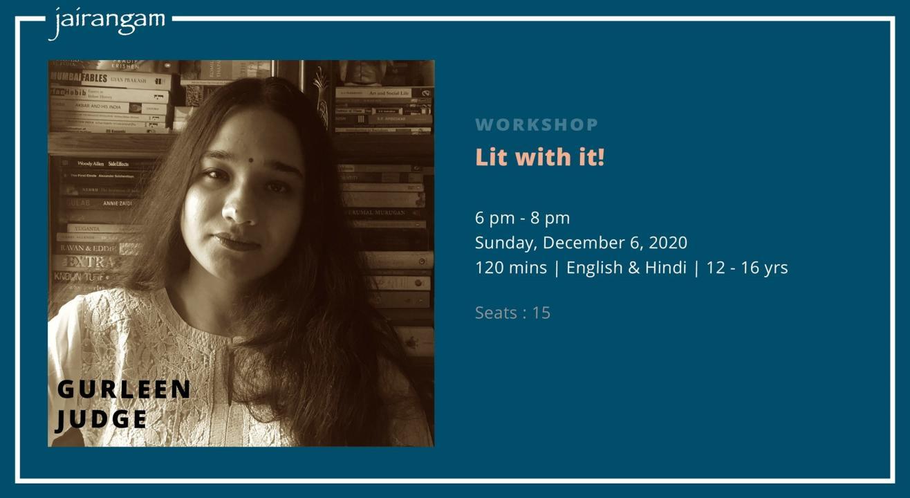 Workshop : Lit with it! with Gurleen Judge - Zoom