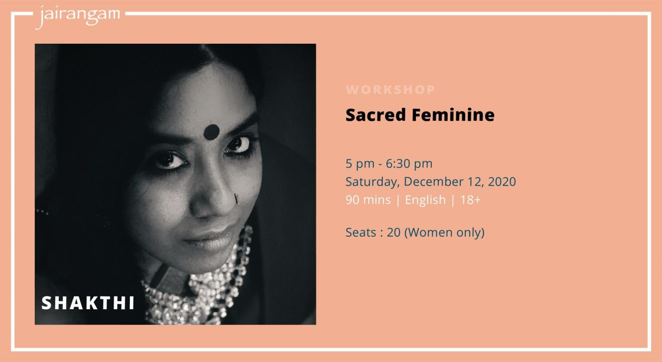 Workshop : Sacred Feminine with Shakthi - Zoom