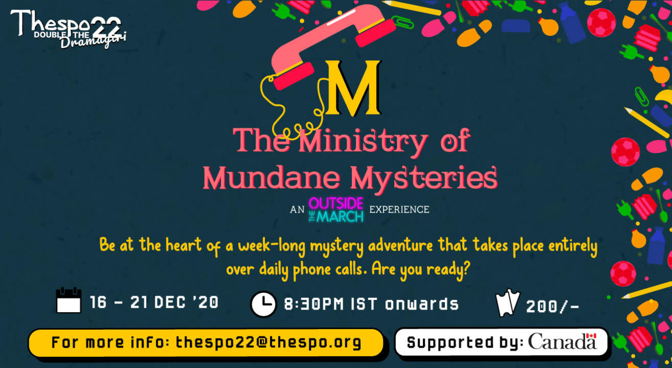 Thespo 22: The Ministry of Mundane Mysteries