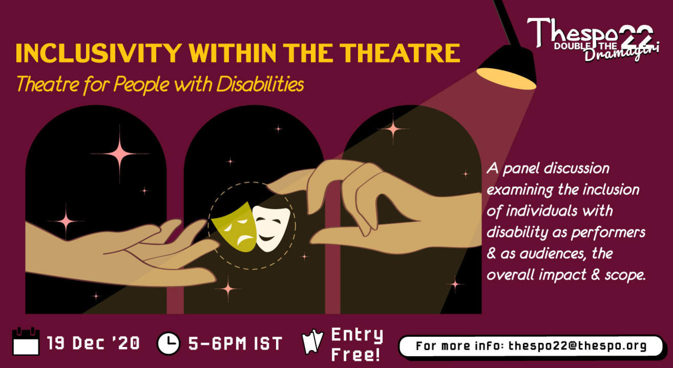 Thespo 22: Inclusivity Within The Theatre - Theatre for People with Disabilities