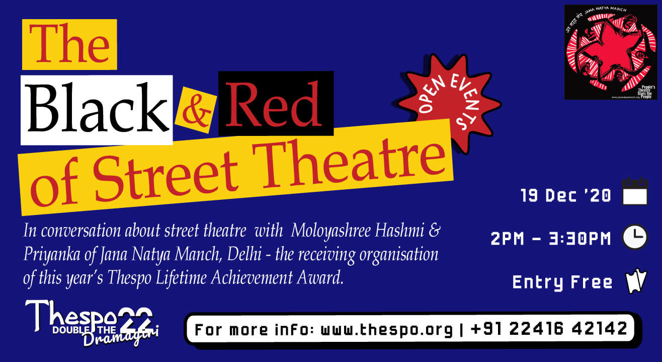 Thespo 22: The Black and Red of Street Theatre