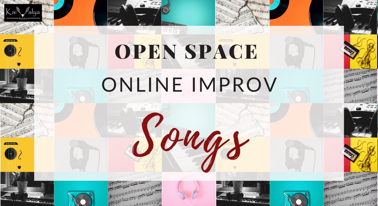 Open Space - Online Improv Jam