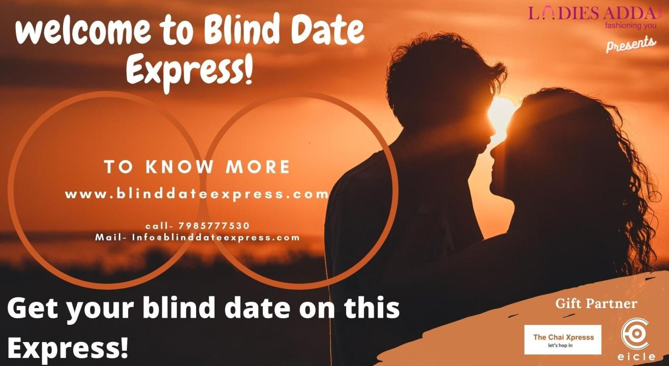 """Blind Date Express """"Manali special"""""""