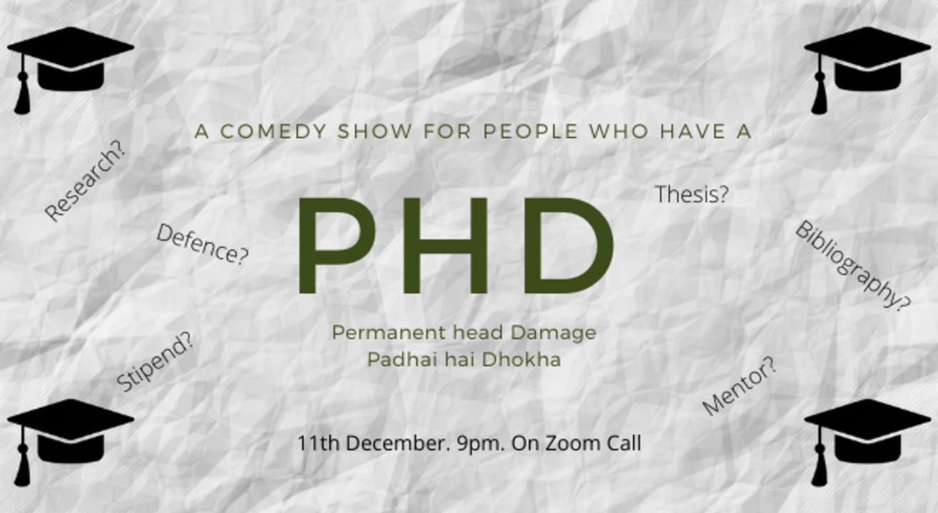 PhD - Comedy show for PhDs 2.0