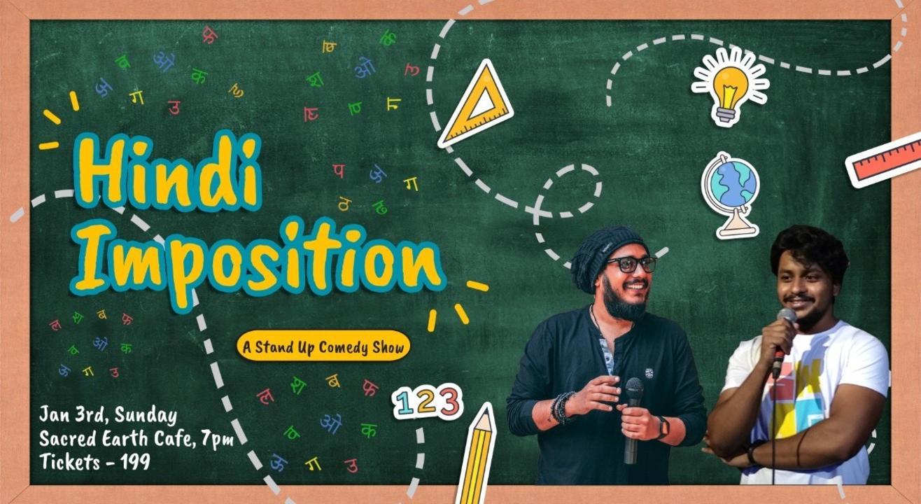 Hindi Imposition - A Hinglish Comedy Show