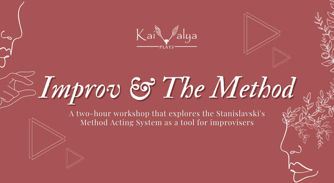 Improv & The Method (Stanivlavski) - Online Theatre Workshop