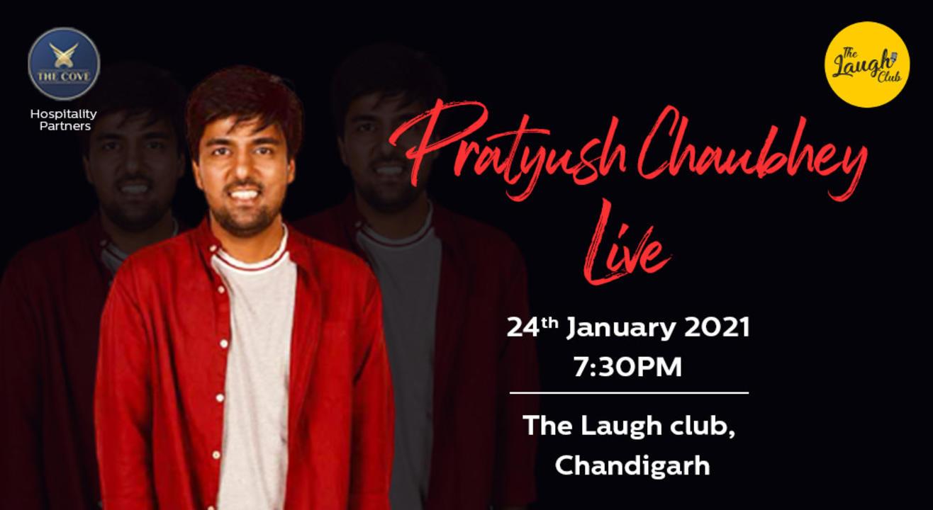 Pratyush Chaubey Live In Chandigarh