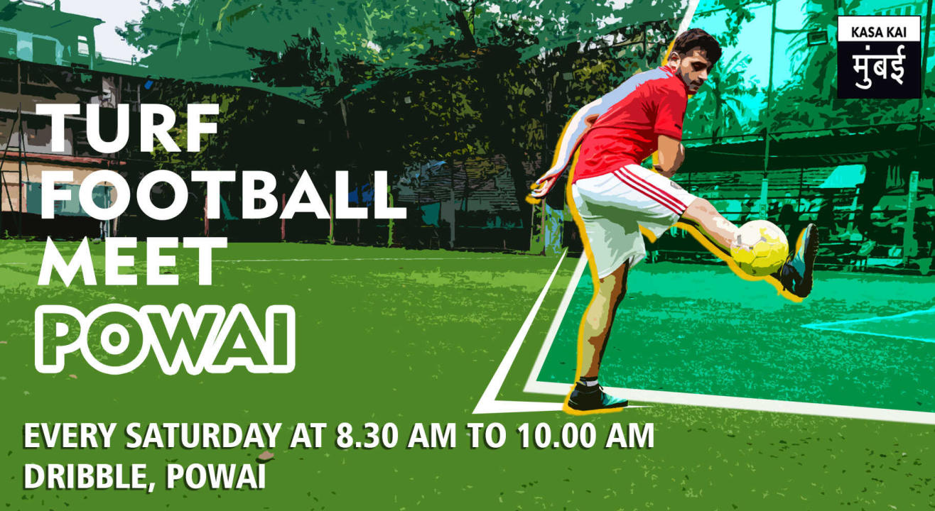 Turf Football Meet At Dribble, Powai