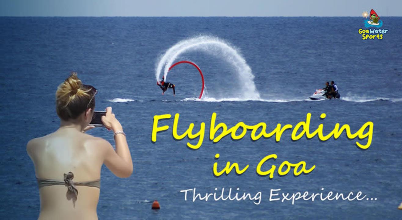 Flyboarding in Goa - Thrilling Adventure in Goa