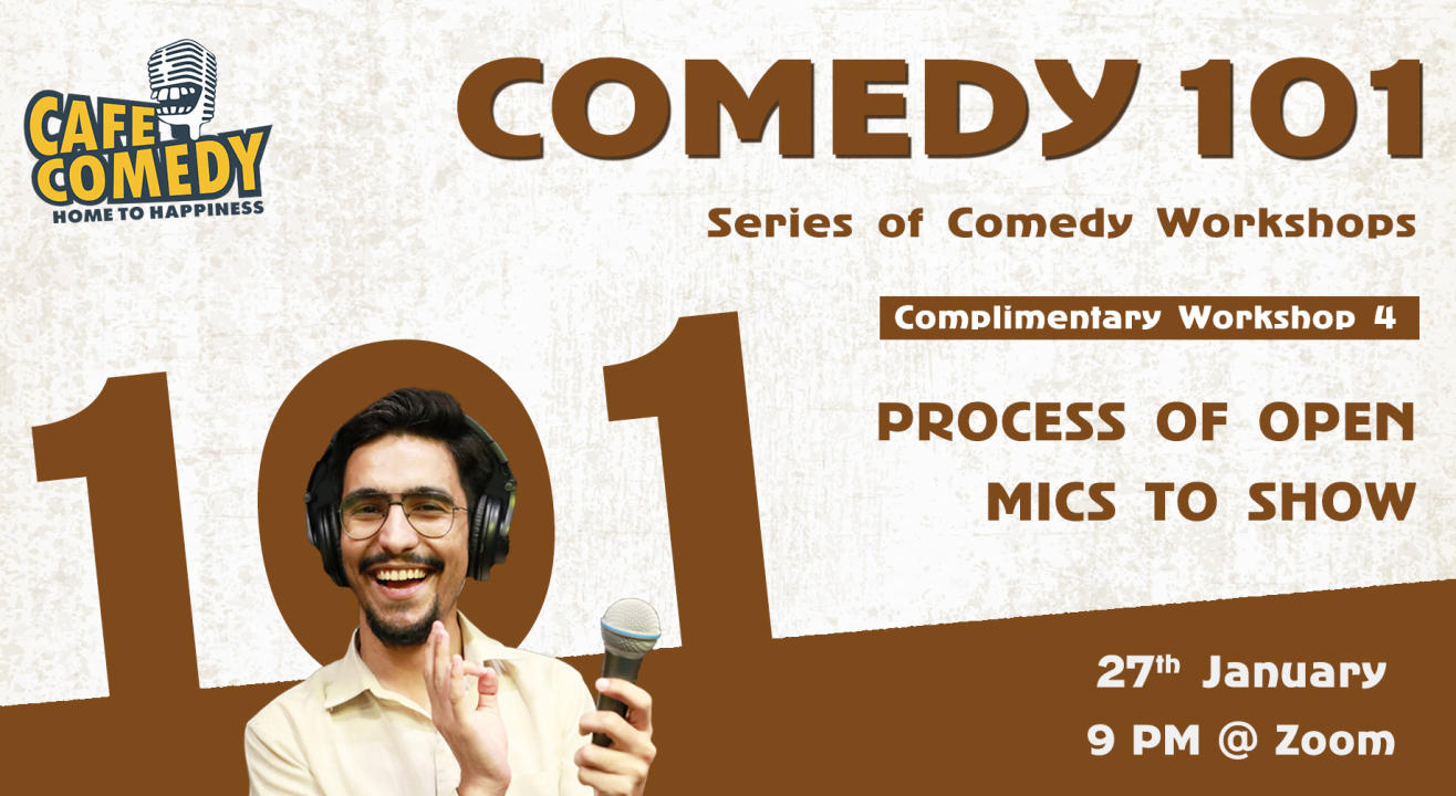 Process of Open Mics To Show : Workshop