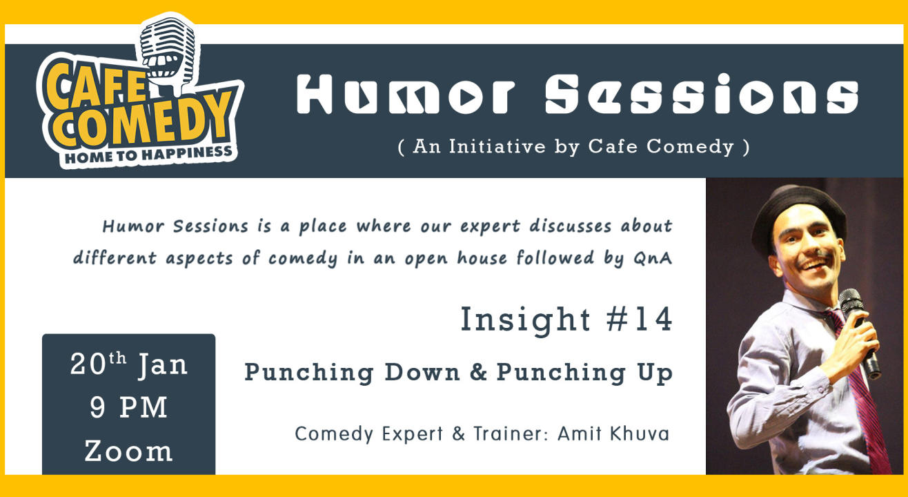 Humor Sessions: Insight #14: Punching Down & Punching Up
