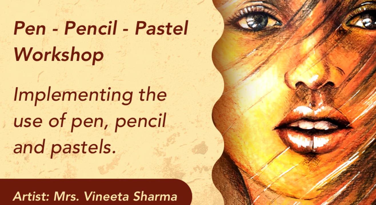 Pen - Pencil - Pastel Workshop with BAFA