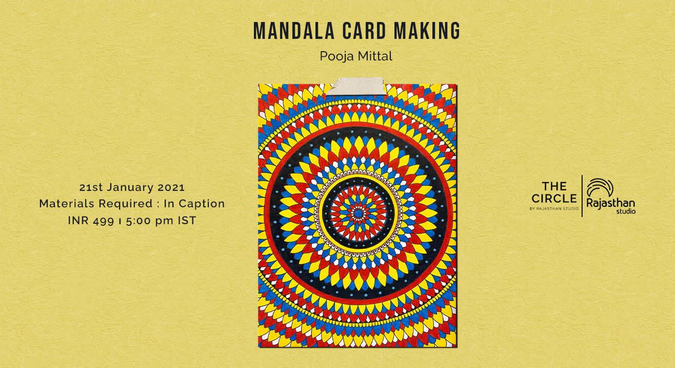 Mandala Card Making Workshop by Rajasthan Studio