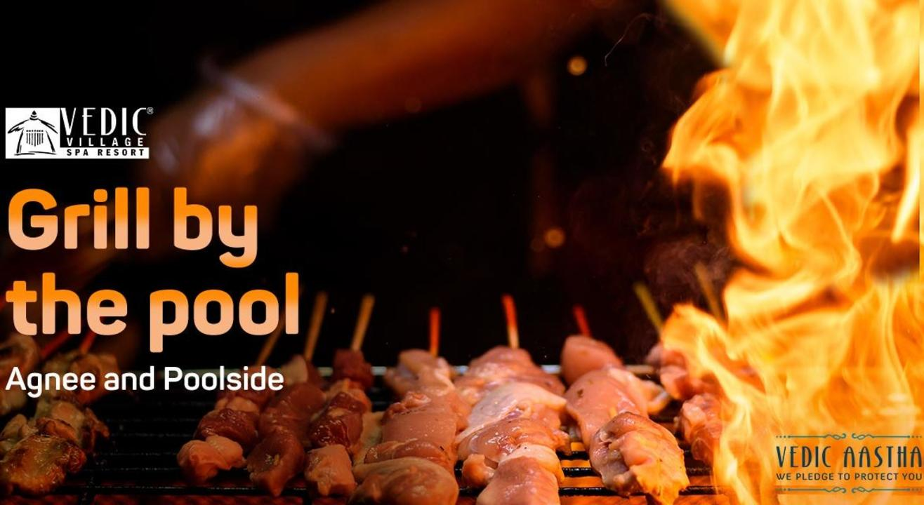 Grill by the Pool - Vedic Village Spa Resort