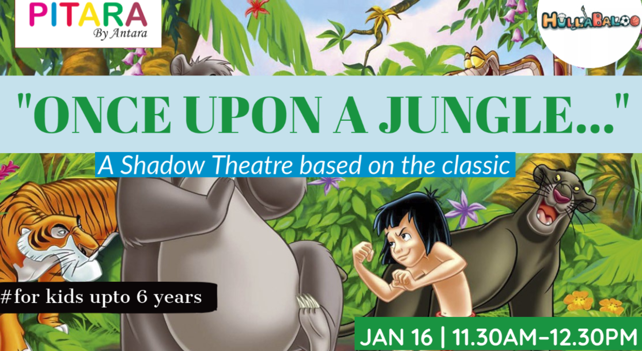 Once upon a Jungle...