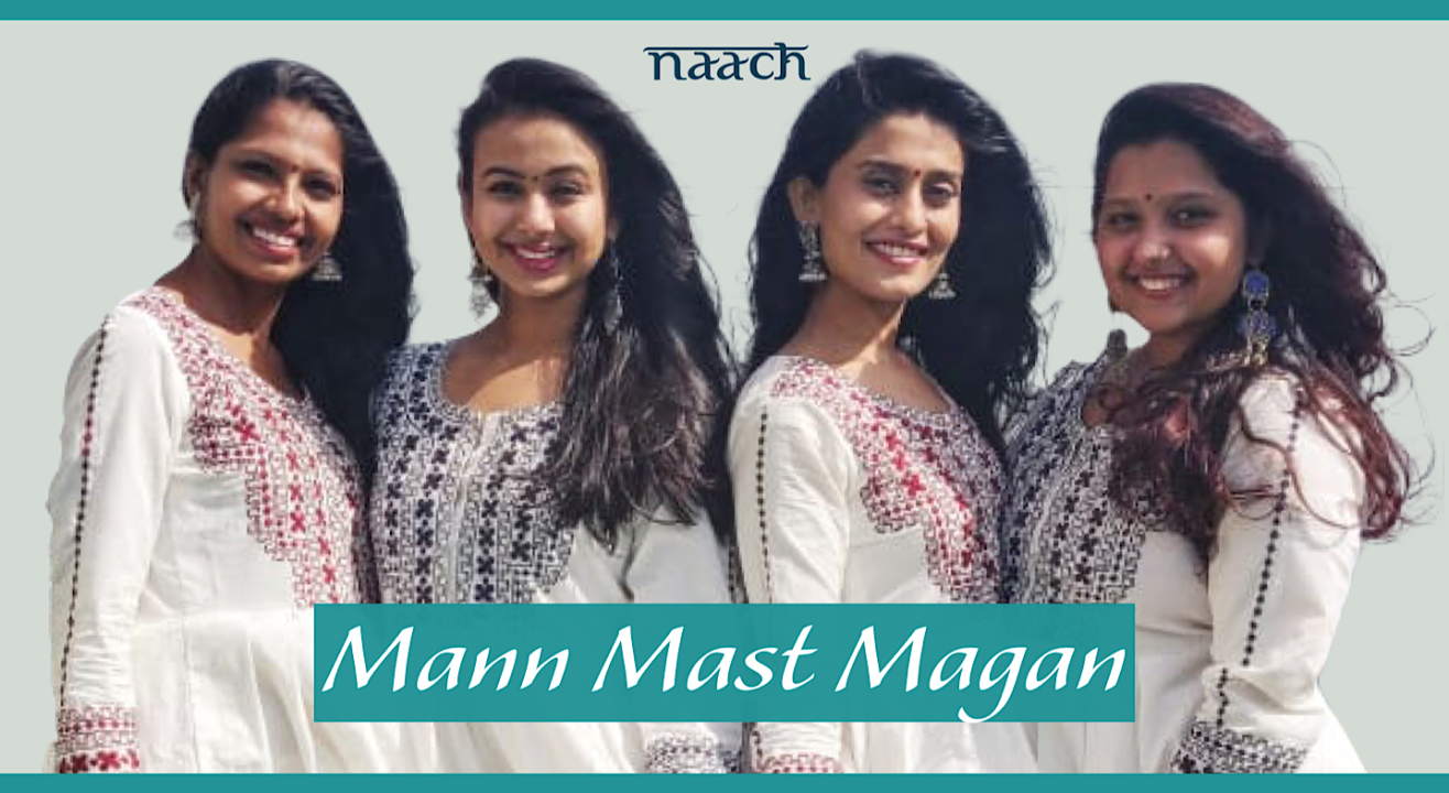 Team Naach - Mann Mast Magan (Weekday Batch)