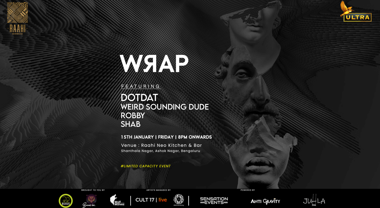 WRAP ft. Dotdat + More