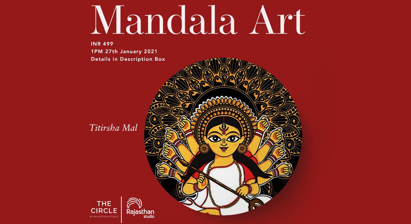 Mandala Basics and Illustrations Workshop by Rajasthan Studio