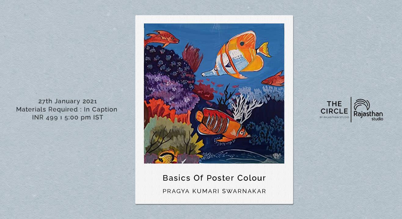 Basics Of Poster Colour Workshop by Rajasthan Studio