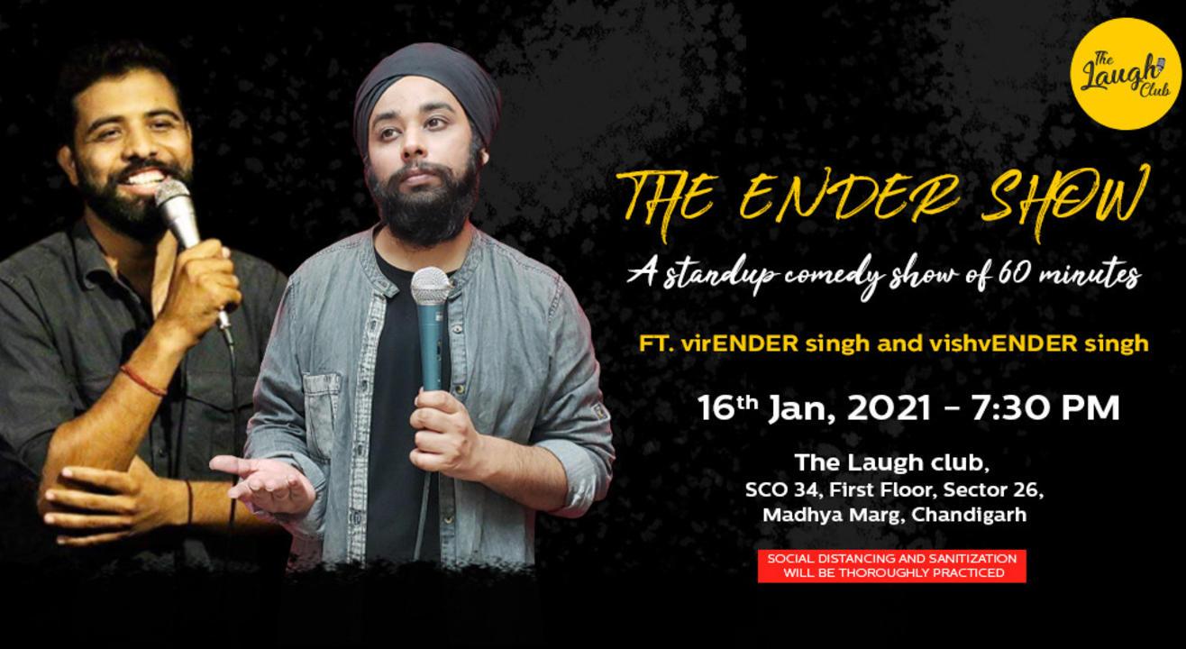 THE ENDER SHOW FT. Virender & Vishvender Singh