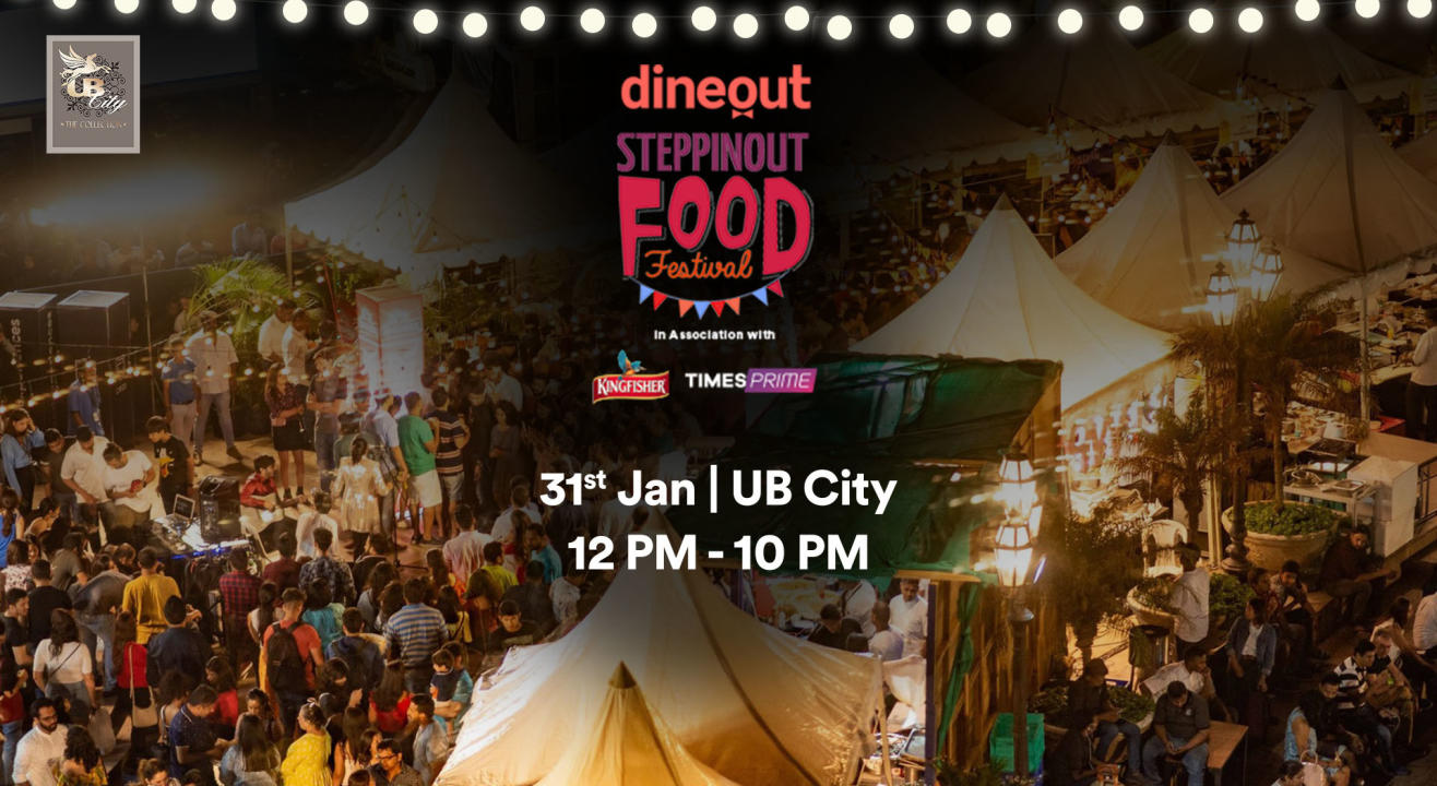 Dineout SteppinOut Food Festival | Bangalore