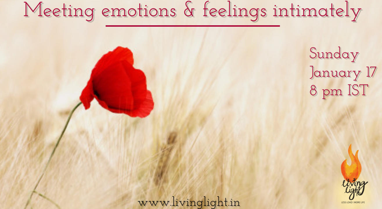 Meeting Emotions and feelings Intimately
