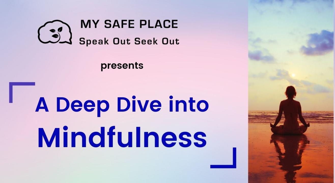 Deep Dive into Mindfulness