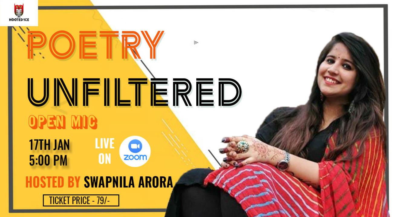 Poetry Unfiltered Open Mic ft  Swapnila Arora