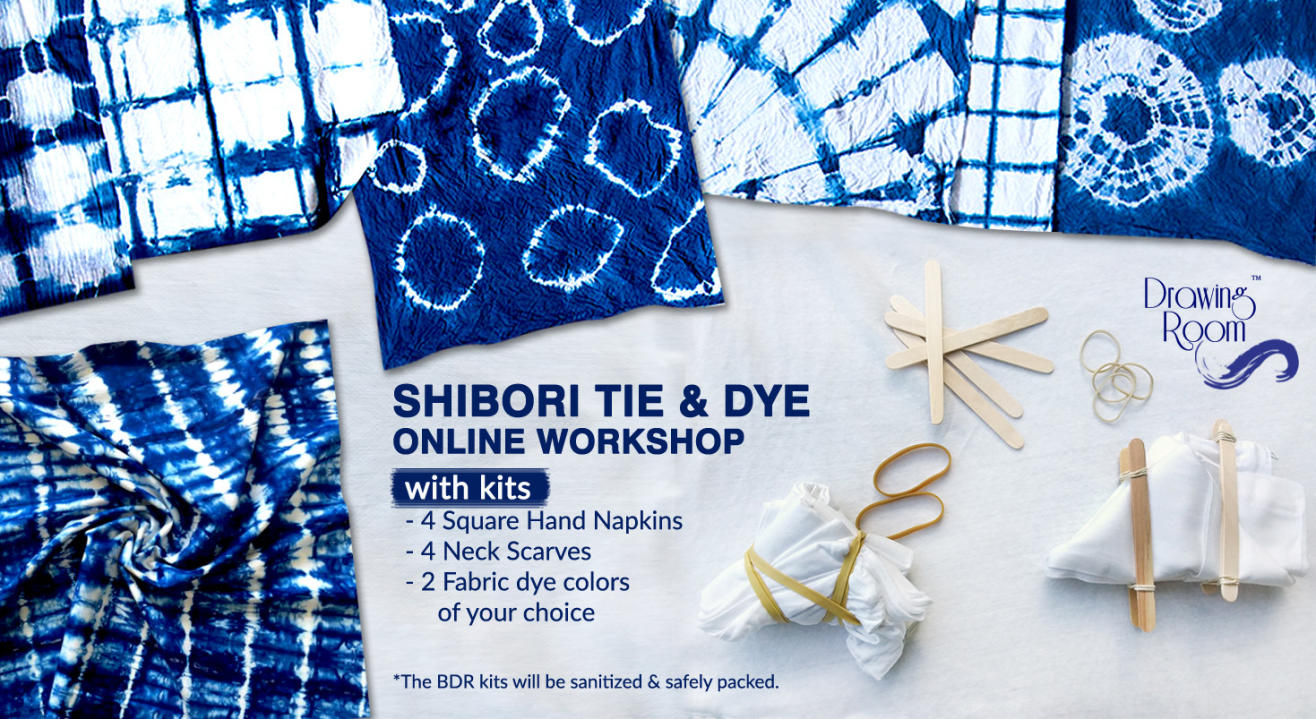 Shibori Tie & Dye Online Workshop with Home Delivered Kits by Drawing Room