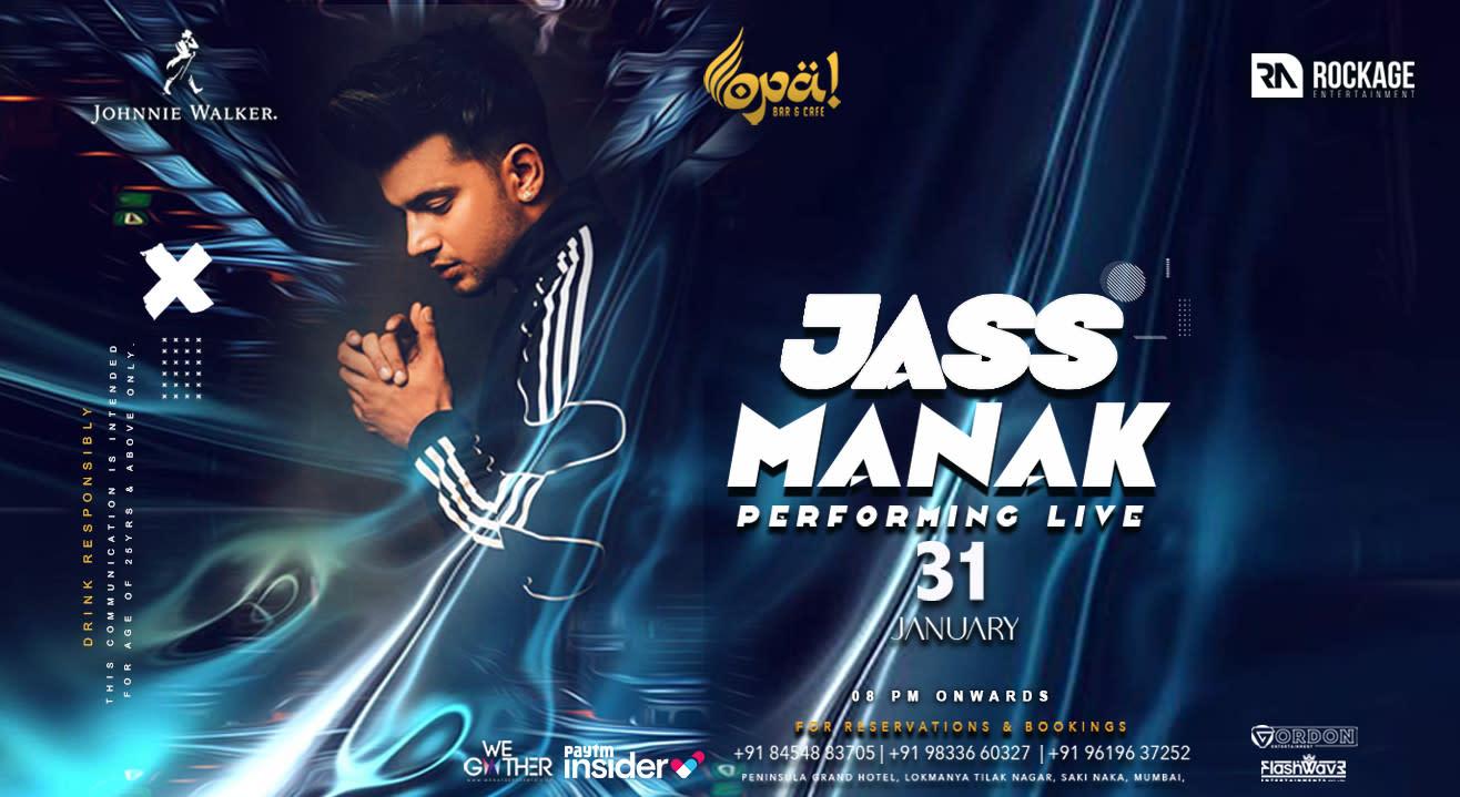 Jass Manak Live at Opa! Bar & Cafe
