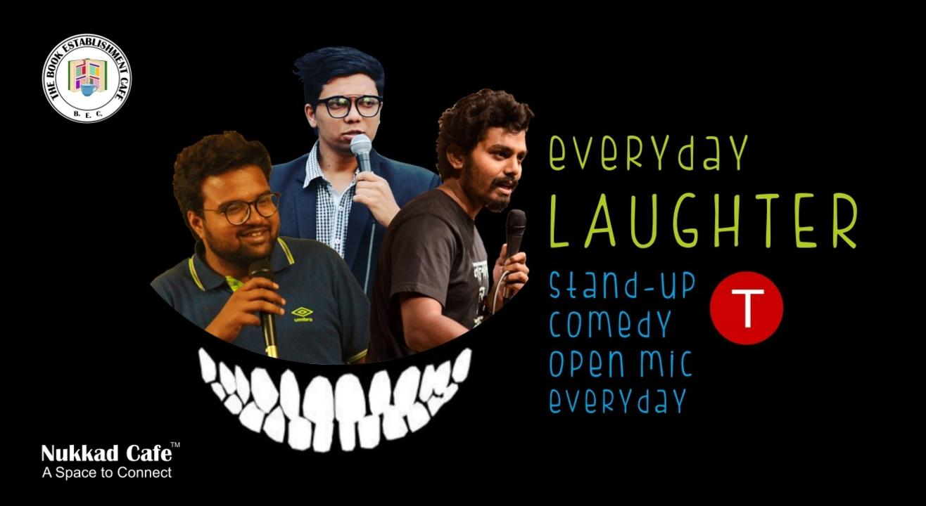 Everyday Stand-Up Comedy Open Mic - SB Road