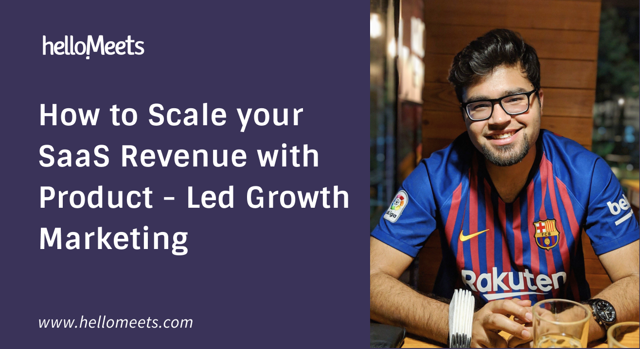 How to Scale your SaaS Revenue with Product-Led Growth Marketing