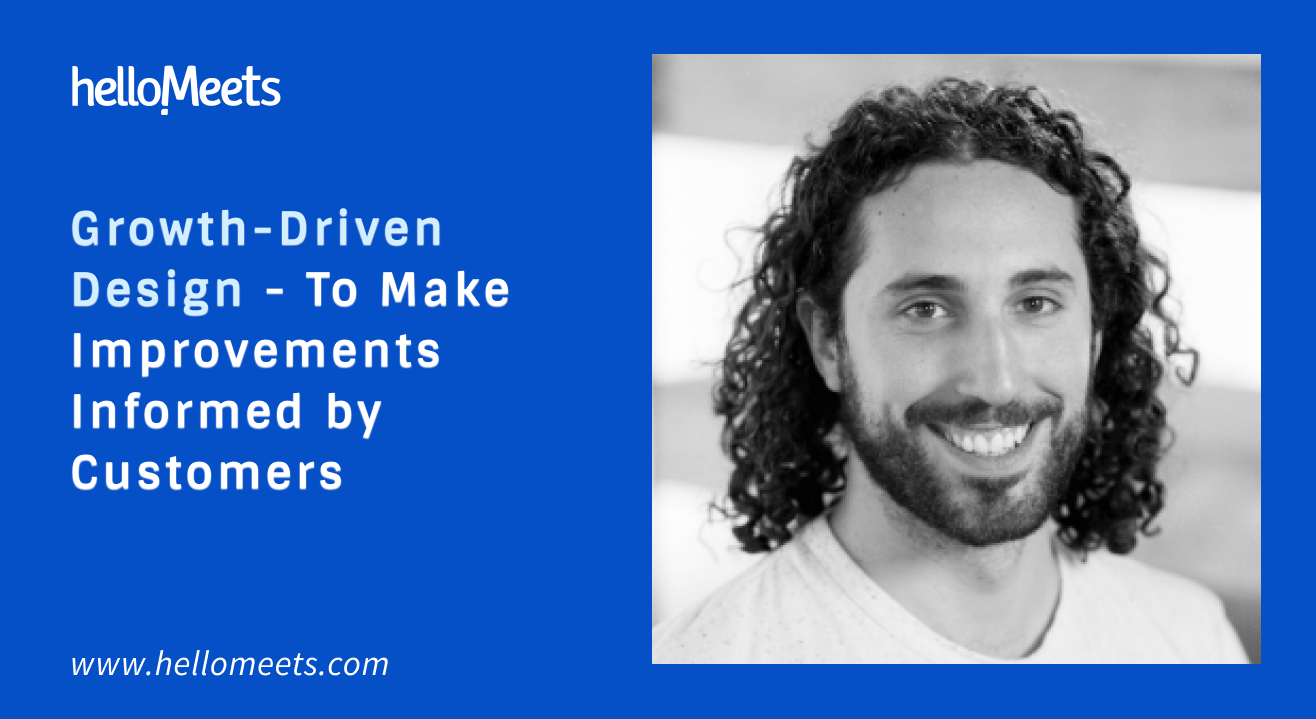 Growth-Driven Design - To Make Improvements Informed by Customers