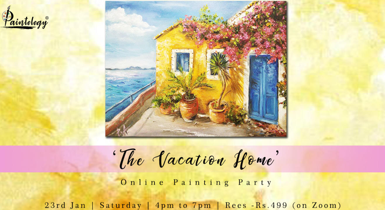 'The Vacation Home' Painting Party by Paintology