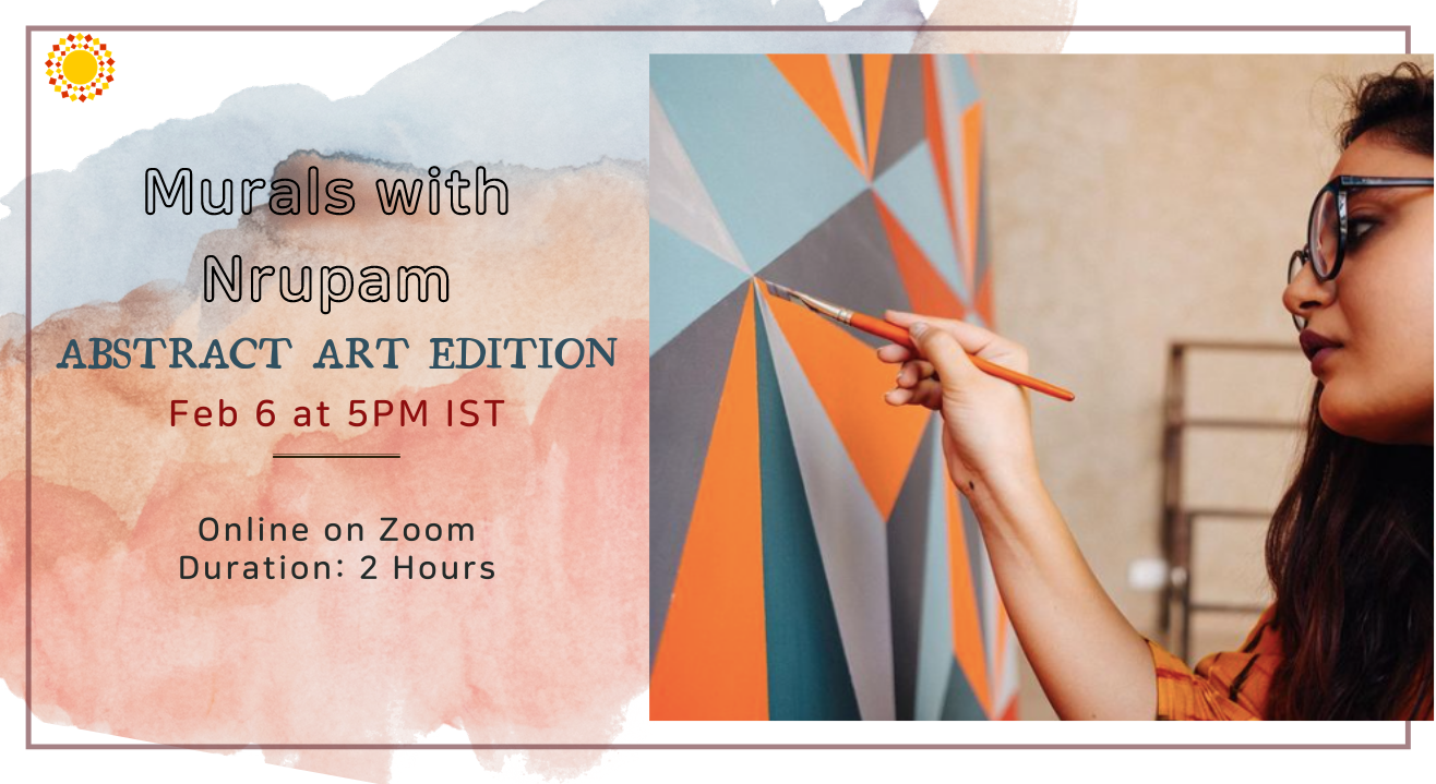 Murals with Nrupam - Abstract Edition Workshop