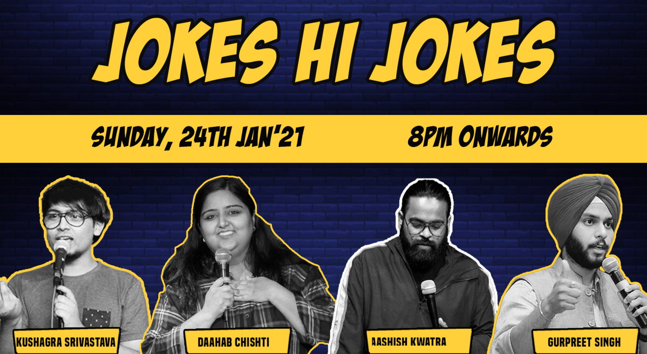 Jokes hi Jokes - A stand up comedy show