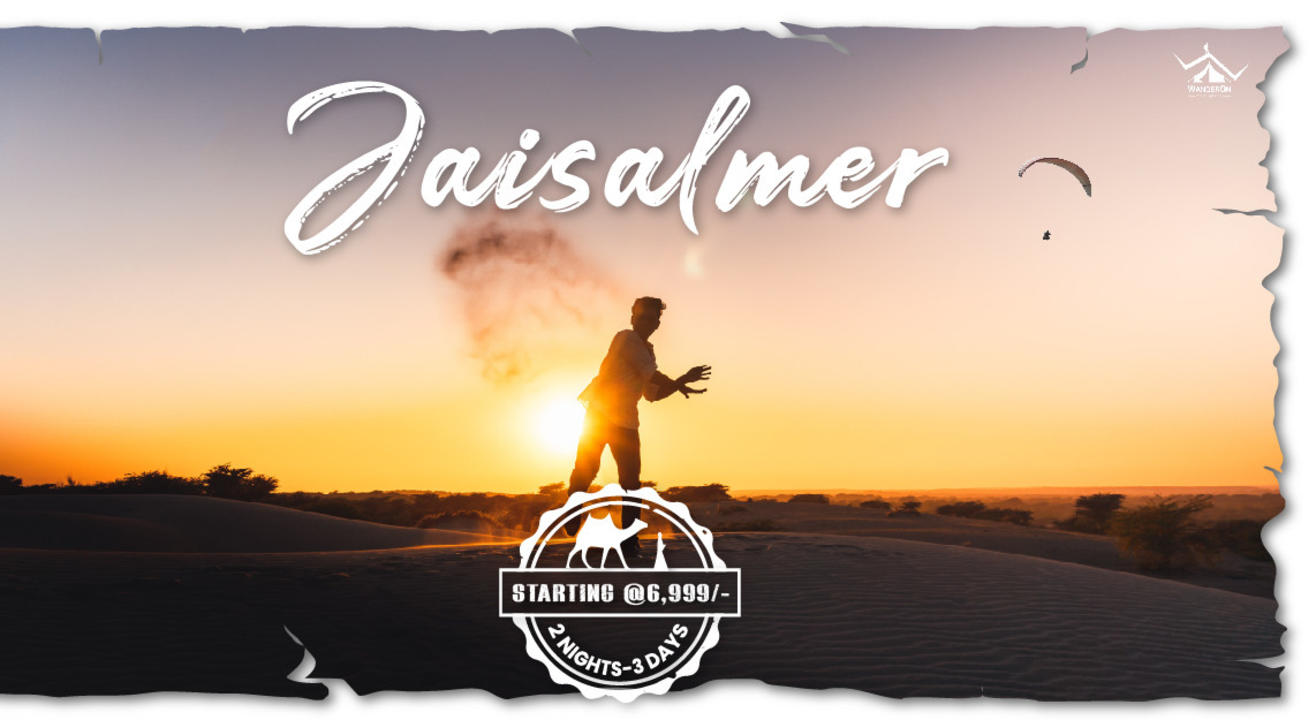WanderOn Jaisalmer - Weekend Trip From Delhi